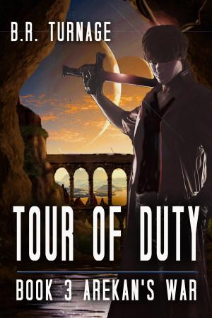 Tour of Duty Book 3 Arekan's War